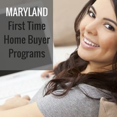 Maryland First Time Home Buyer Programs  www.reshawnaleaven.com/getaloan
