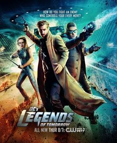 DCs Legends of Tomorrow poster, t-shirt, mouse pad Legends Of Tommorow, Dc Legends Of Tomorrow, The Flash, Drama Series, Tv Series, Captain Canary, Dc Comics, Rip Hunter, Leonard Snart