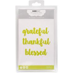Kaisercraft-Dies-Grateful-Thankful-Blessed-To-1-25x4-25