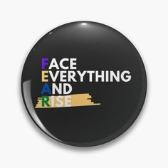 Face Everything And Rise, Finding Yourself, My Arts, Art Prints, Motivation, Printed, Awesome, Artist, Inspiration