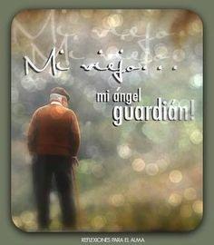 Mensaje para mi viejo que se fue al cielo