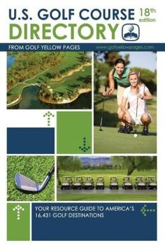 golf course directory your resource guide to americas golf destinations golf yellow pages