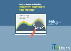 """Hello! Does your #RESUME contain right stuff? Need project experience without having one? Here we go! Karthik presents a free one hour  #webinar on """"Need project experience on your resume?"""", on March 24th at 6 PM Pacific, 9 PM Eastern.   It's the best session ever announced by Karthik. Get #interview tips & techniques and know how to put project experience on your resume without breaking ethics.   #ITelearn http://www.itelearn.com/events/qa-resume/"""