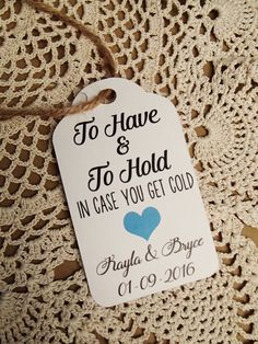 To Have and to Hold in Case You get Cold Wedding Favour Tag SMALL Set Wedding…