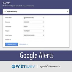 """zpr Alerta do Google é uma ferramenta onde você consegue ficar bem informado sobre os assuntos que considera relevante, recebendo por e-mail notificações sempre que o Google encontrar novos resultados sobre determinado tema. Por exemplo, se você selecionar o termo """"Agência Fastway"""" sempre que alguma notícia, posts em blogs, estudos científicos ou outros tipos de conteúdo forem publicados na internet você receberá um e-mail de notificação. Além disso é uma ferramenta incrível para…"""