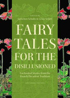 Fairytales With A French Twist: Cinderella And Co. Through A Glass Darkly