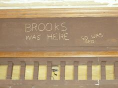 """Brooks was here"" from Shawshank. Die Verurteilten, 1990s Films, I Fall In Love, My Love, The Shawshank Redemption, The Dark Tower, Epic Movie, Love Film, Movie Tickets"