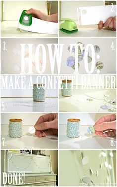 How to: Make a Confetti Banner | May Richer Fuller Be
