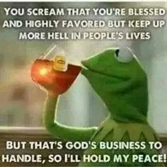 u betta tell it , Kermit !