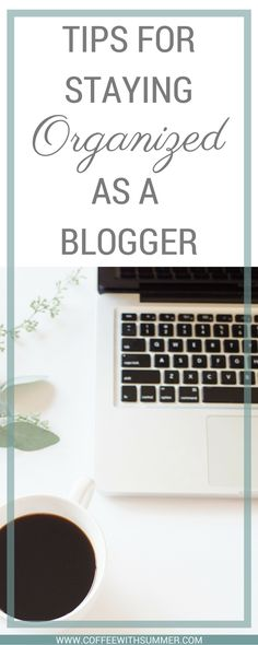 Are you a blogger struggling with organization and productivity? Don't worry! I've got 7 actionable tips for staying organized!