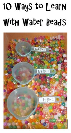 10 Ways to Learn with Water Beads