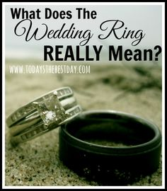 What the Wedding Ring REALLY means!