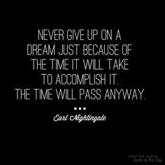 Word Of The Day, Quote Of The Day, Single Dad Laughing, Earl Nightingale, Evening Quotes, Laughing Quotes, Thanks Mom, Giving Up, Food For Thought