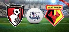 Watford vs Bournemouth Predictions & Betting Tips, Match Previews England Premier League - Betrik.Net™