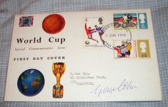 1966 WORLD CUP FIRST DAY COVER SIGNED BY GEORGE COHEN, WEMBLEY POSTMARK. 1966 World Cup, First Day Covers, One Day, Signs, Shop Signs, Sign, Dishes