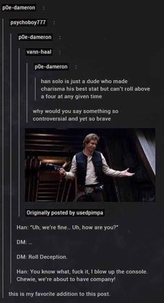 Post with 2368 votes and 99900 views. Tagged with funny, dnd, dungeonsanddragons, phone dump, allmymemesarestolen; Shared by MeoowKitty. Funny Quotes, Funny Memes, Hilarious, Jokes, Dungeons And Dragons Memes, Dnd Funny, Dragon Memes, Star Wars Humor, Tumblr Posts