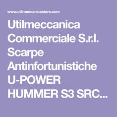 Utilmeccanica Commerciale S.r.l. Scarpe Antinfortunistiche U-POWER HUMMER S3  SRC - Scarpe Antinfortunistiche U- b908a6460ce