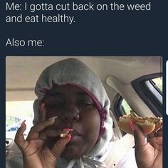Lol this is me but not my new years resolution Funny Weed Memes, Weed Jokes, Weed Humor, Stupid Funny Memes, Funny Relatable Memes, Dankest Memes, Hilarious, Funny Stuff, Funny Shit