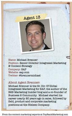 Bio for Secret Agent #13 @michael brenner to see his content marketing secret visit tprk.us/cmsecrets
