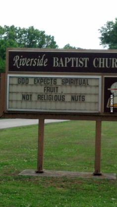This has to be the best church sign I've ever seen.