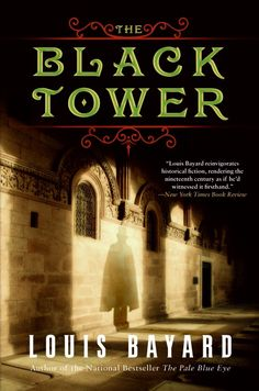 The Black Tower : : Louis Bayard