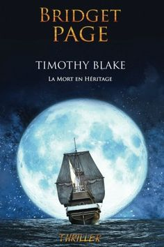Timothy blake, la mort en héritage - bridget page - thriller Romance, Lectures, Thriller, Movies, Movie Posters, Lus, Service, Death, Books To Read