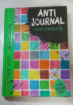 Anti Journal. Create outrageously.