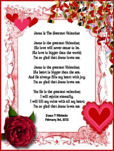 Christian Valentines Day Quotes D. Christian Images In My Treasure Box Jesus IsThe Greatest Valentine Valentines Day Poems, Fathers Day Poems, Valentine Poster, Kinder Valentines, Valentines Day Pictures, Valentines Diy, Funny Valentine, Valentine Stuff, Saint Valentine