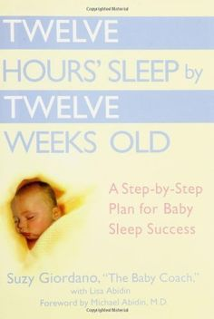 My aunt calls this the baby bible. She buys it for all of her first time mom friends.   Twelve Hours' Sleep by Twelve Weeks Old: A Step-by-Step Plan for Baby Sleep Success by Suzy Giordano, http://www.amazon.com/dp/0525949593/ref=cm_sw_r_pi_dp_2--Vqb0CFN747