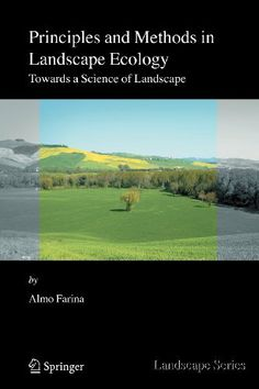 Principles And Methods in Landscape Ecology: Towards a Science of Landscape Science Biology, Ecology, Author, Landscape, Music, Books, Musica, Scenery, Musik