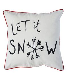 Another great find on #zulily! 'Let it Snow' Throw Pillow #zulilyfinds