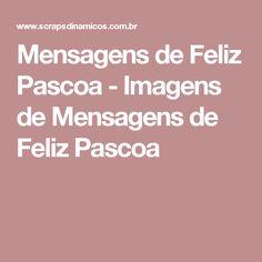 Mensagens de Feliz Pascoa - Imagens de Mensagens de Feliz Pascoa