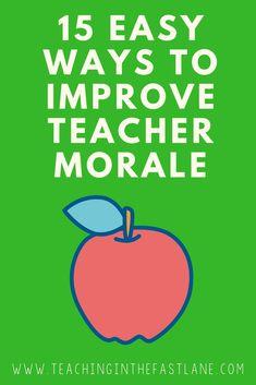 15 Ideas for Improving Teacher Morale