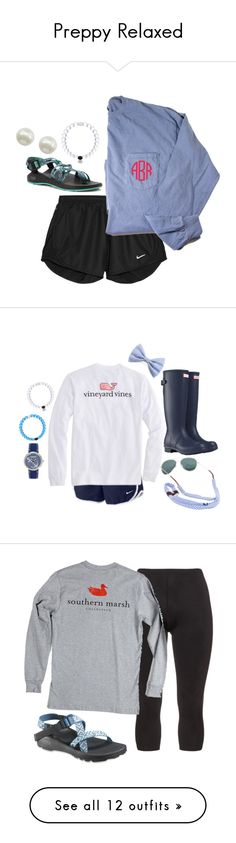 """""""Preppy Relaxed"""" by camlinker ❤ liked on Polyvore featuring NIKE, Chaco, Majorica, Vineyard Vines, Hunter, Sperry Top-Sider, Manon Baptiste, camlinkeroriginal, Target and Lilly Pulitzer"""