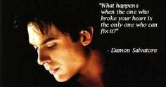 "The Vampire Diaries Damon Salvatore ""What happens when the one who broke your heart is the only one who can fix it? Vampire Diaries Memes, Vampire Diaries Damon, Ian Somerhalder Vampire Diaries, Vampire Diaries The Originals, Damon Salvatore Quotes, Damon Quotes, Vampire Quotes, Delena, Tv Show Quotes"