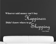 coco chanel quotes | COCO CHANEL QUOTE SHOPPING WALL STICKER - SPARKLE VINYL 3 SIZES - 5 ...