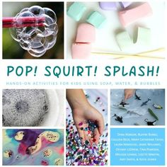 pop-squirt-splash-hands-on-activities-for-kids-using-water-soap-bubbles-book-small-cover