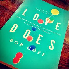 Love Does by Bob Goff.  I'm halfway through.  It's great.  I highly recommend it, and even more if you like Donald Miller.