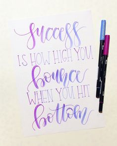 Success is How High You Bounce When You Hit Bottom. - George S. Calligraphy Quotes Doodles, Hand Lettering Quotes, Creative Lettering, Calligraphy Alphabet, Typography Letters, Brush Lettering, Lettering Design, Bullet Journal Ideas Pages, Bullet Journal Inspiration