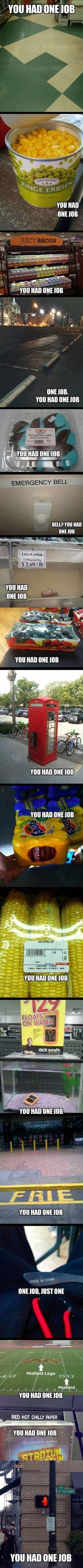 LOL – You had one job - Funny Pictures, MEME and LOL by Funny Pictures Blog