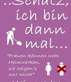 Schatz Ich Bin Dann Mal Heimwerken: Frauen Können Wohl Heimwerken Sie Zeigen'S Nur Nicht PDF