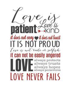 Love is patient. .one of my favorite bible versus