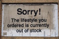 HaHaHa                               -itsaboutinterior:    And another one by him.  Street Art by Banksy.