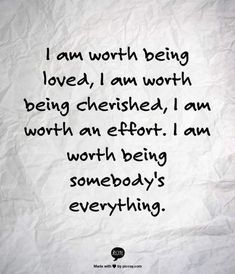 Worth quotes - 24 Relationship Affirmations That ACTUALLY Work – Worth quotes Quotes Thoughts, True Quotes, Great Quotes, Quotes To Live By, Motivational Quotes, Inspirational Quotes, Wisdom Quotes, Worth The Wait Quotes, I Am Beautiful Quotes