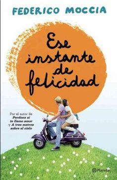 Ese instante de Felicidad / That Moment of Happiness