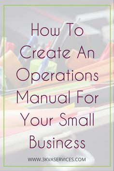 How To Create An Operations Manual For Your Small Business - Marketing and Business - Finance Small Business Accounting, Small Business Start Up, Business Education, Business Help, Craft Business, Business Marketing, Online Business, Business Ideas, Bookkeeping Business