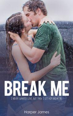 Renee Entress's Blog: [Cover Reveal] Break Me by Harper James http://reneeentress.blogspot.com/2014/05/cover-reveal-break-me-by-harper-james.html