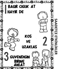NE YAPMALIYIM ? Kids And Parenting, Counseling, Activities For Kids, Preschool, Drama, Education, Comics, Google, Children Activities