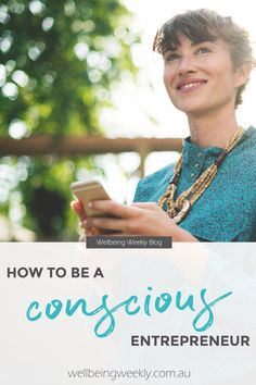 How to be a conscious entrepreneur. Let's first look at what a conscious entrepreneur actually is. Being conscious in a general sense is having an awareness of your thoughts, emotions, beliefs, actions, inner experiences and values. Green Business, Business Tips, Green Marketing, Start Online Business, Social Activist, Corporate Social Responsibility, Social Entrepreneurship, Entrepreneur Quotes, Best Self