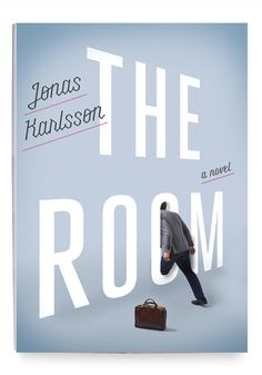The Room By Jonas Karlsson 192 pages  The daily grind got you down? Escape into this Swedish dark comedy about a scaldingly contemptuous office drone who discovers a secret room in his workplace. The only problem: It might not exist.